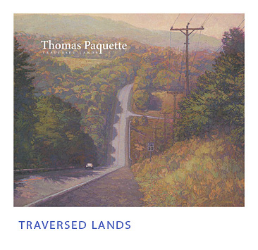Thomas Paquette | Traversed Lands